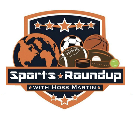 Sports Round-Up with Hoss Martin