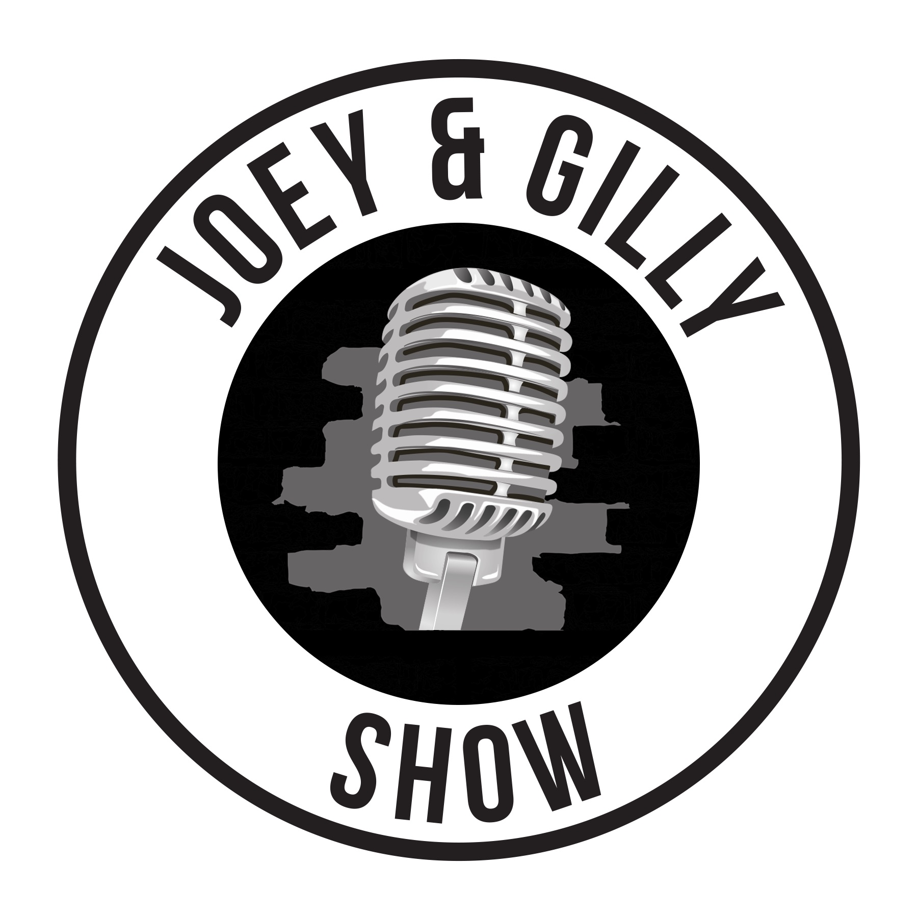 The Joey and Gilly Show