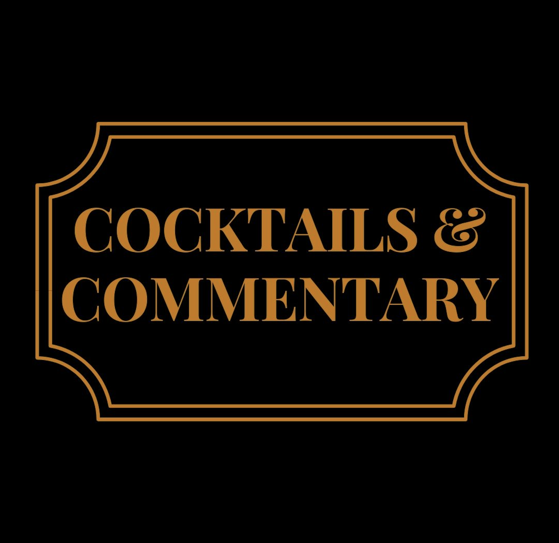 Cocktails & Commentary