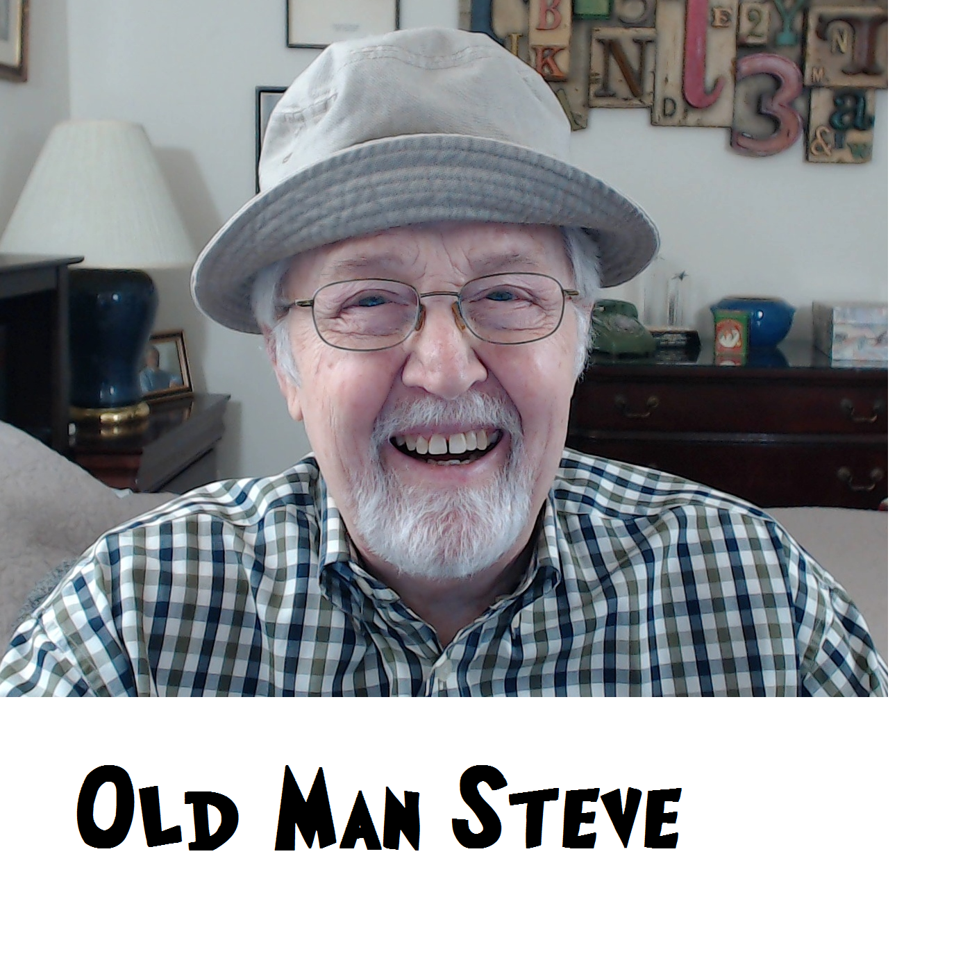 Old Man Steve says What The Heck y'all