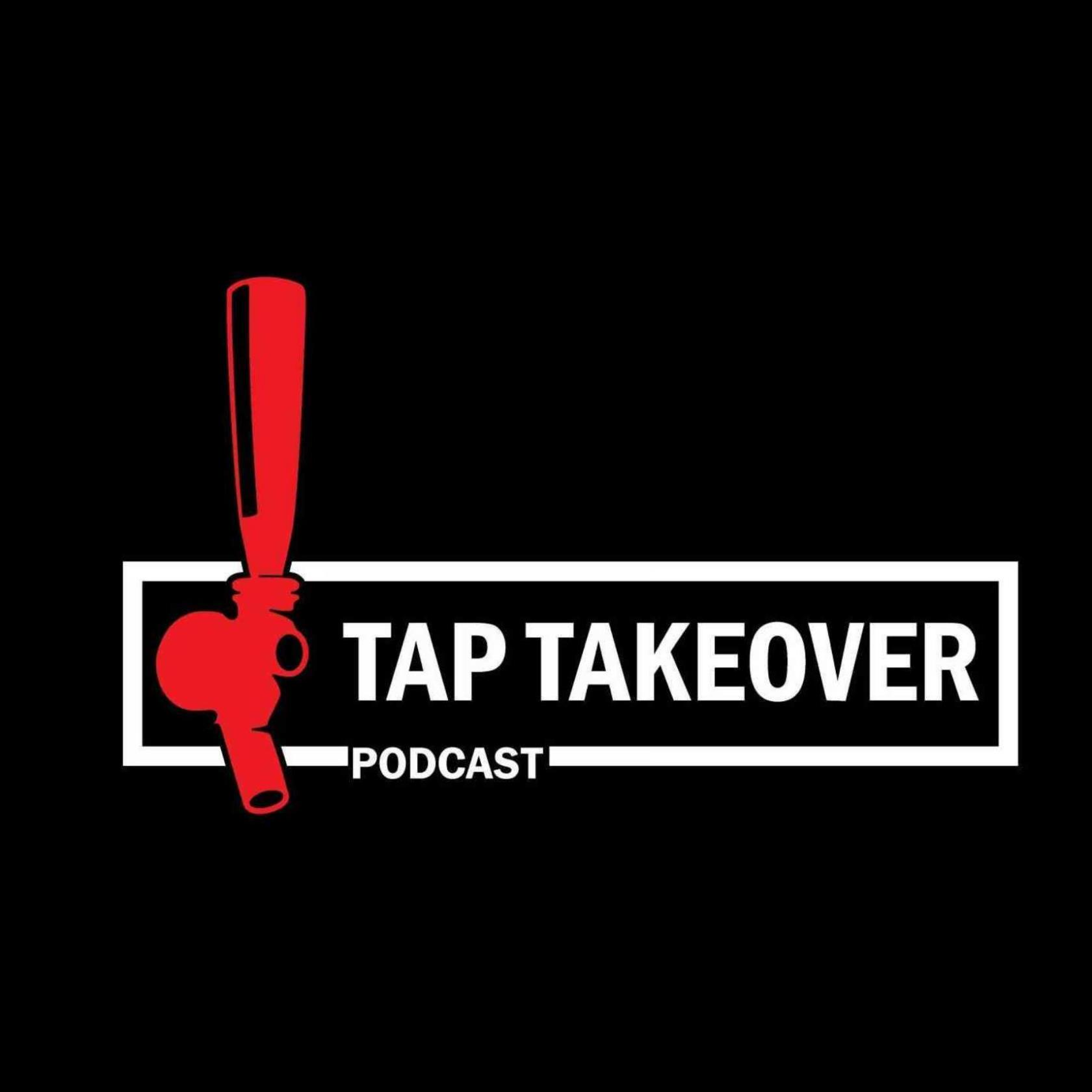 Tap Takeover Podcast