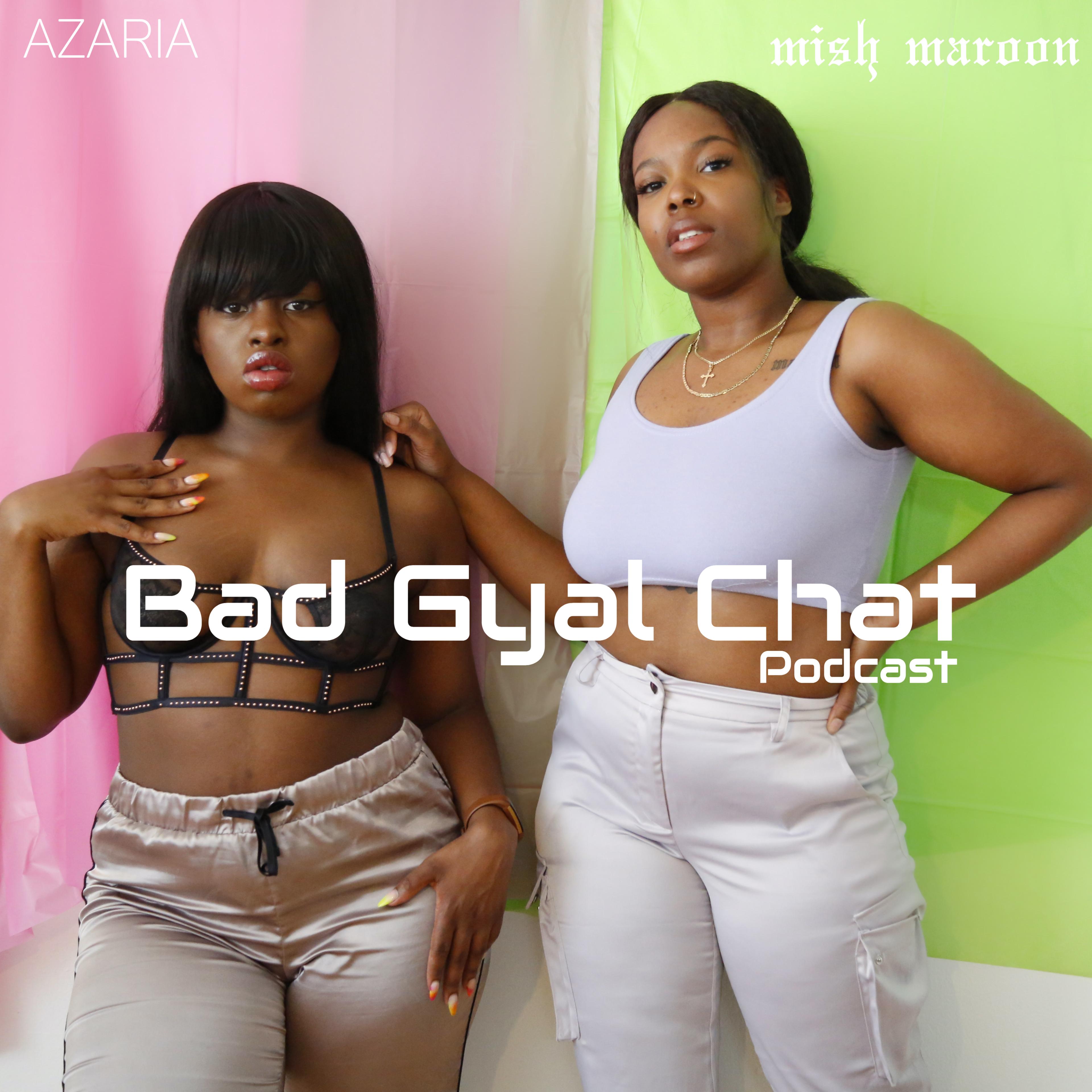 Bad Gyal Chat