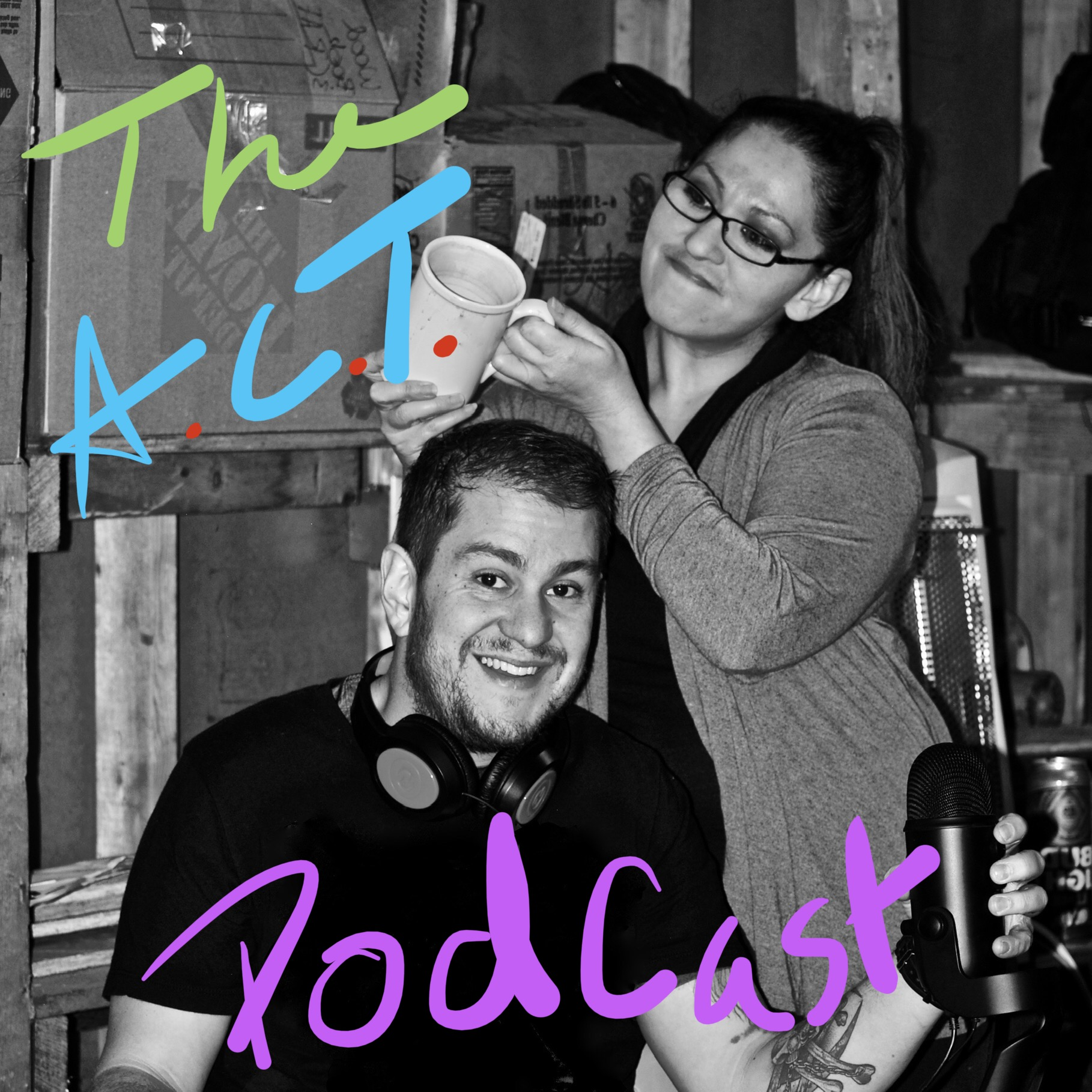 The A.C.T. Podcast