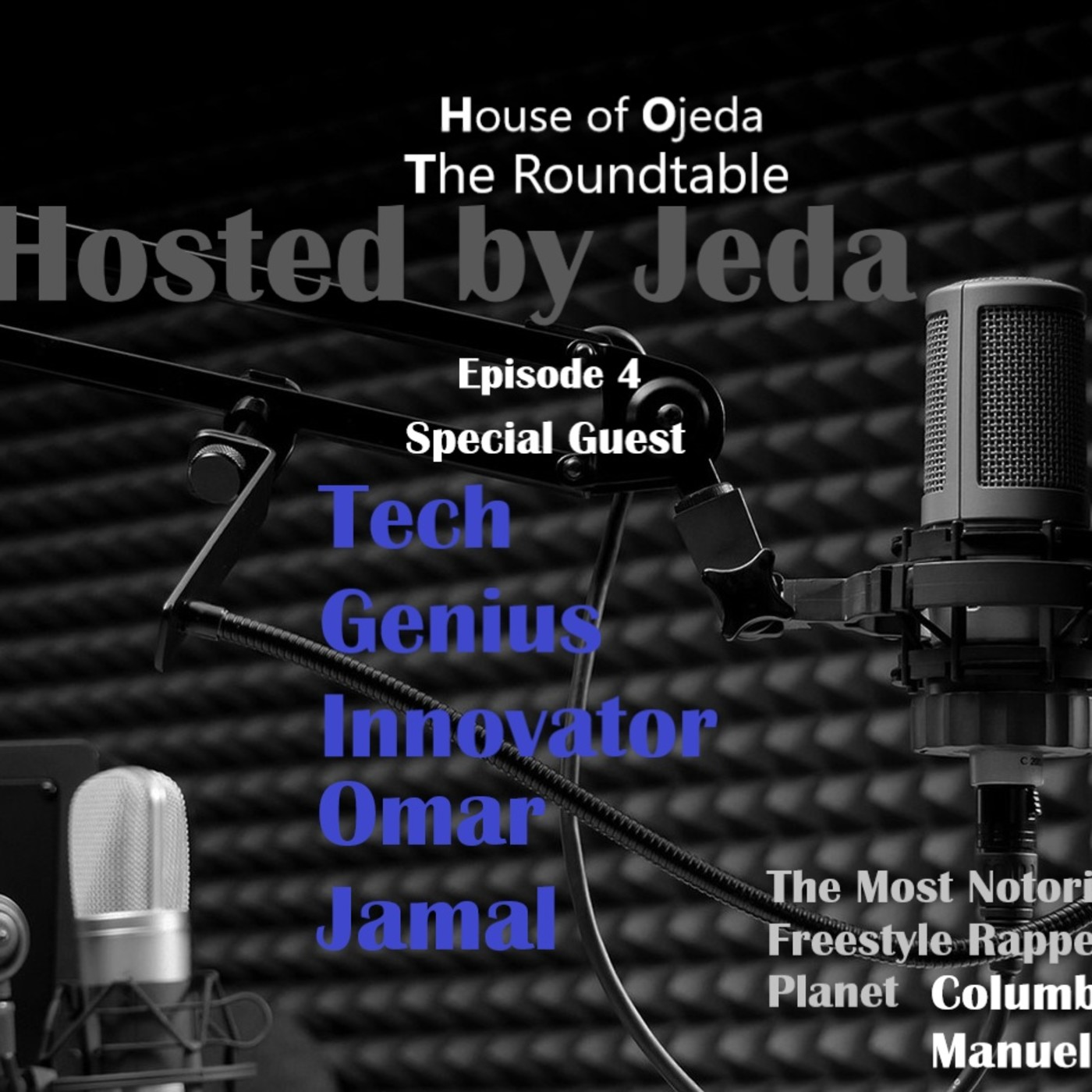 House of Ojeda The Roundtable Podcast