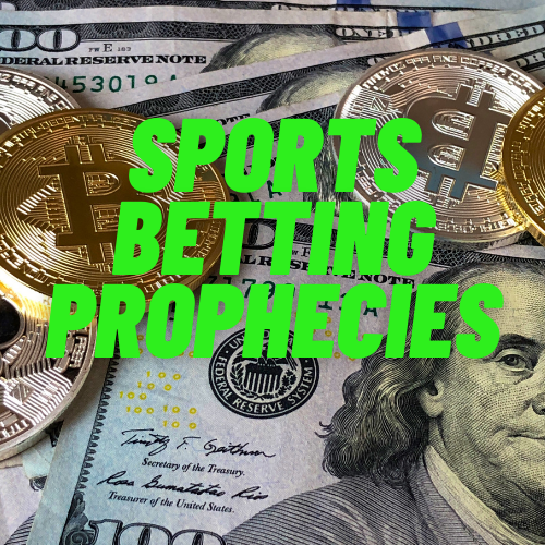 Sports Betting Prophecies