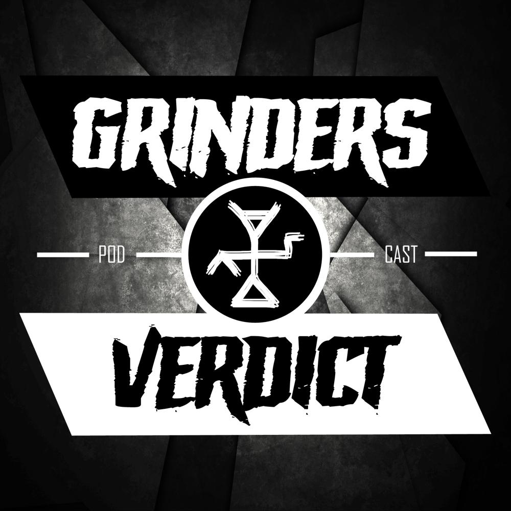Grinder's Verdict