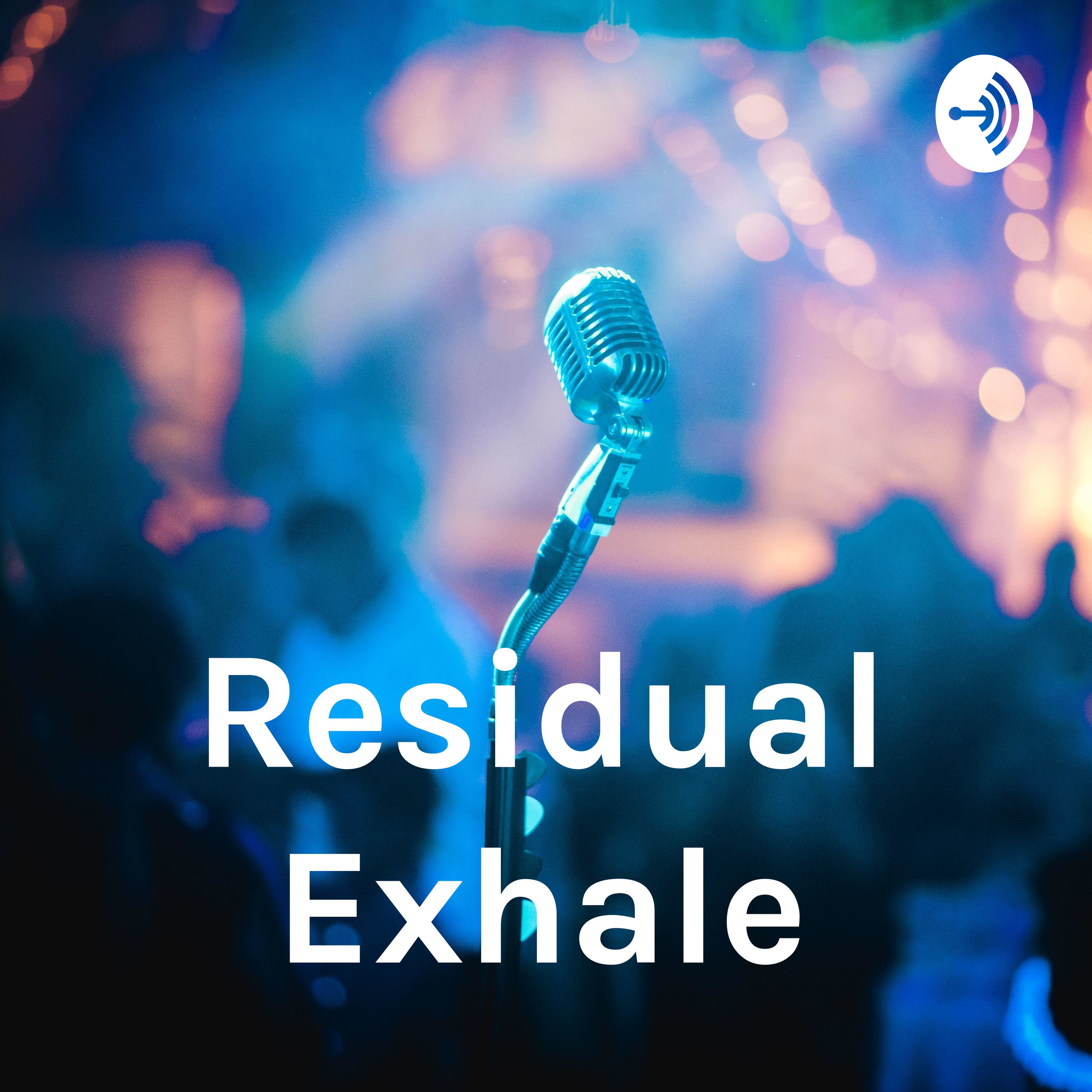 Residual Exhale