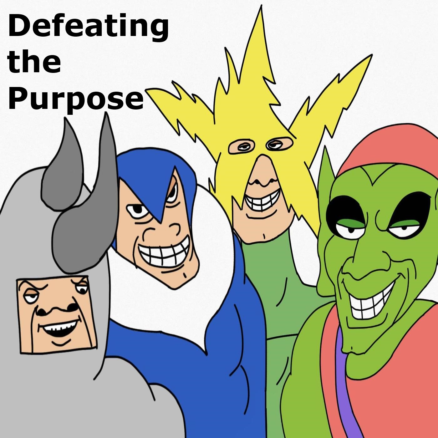 Defeating the Purpose