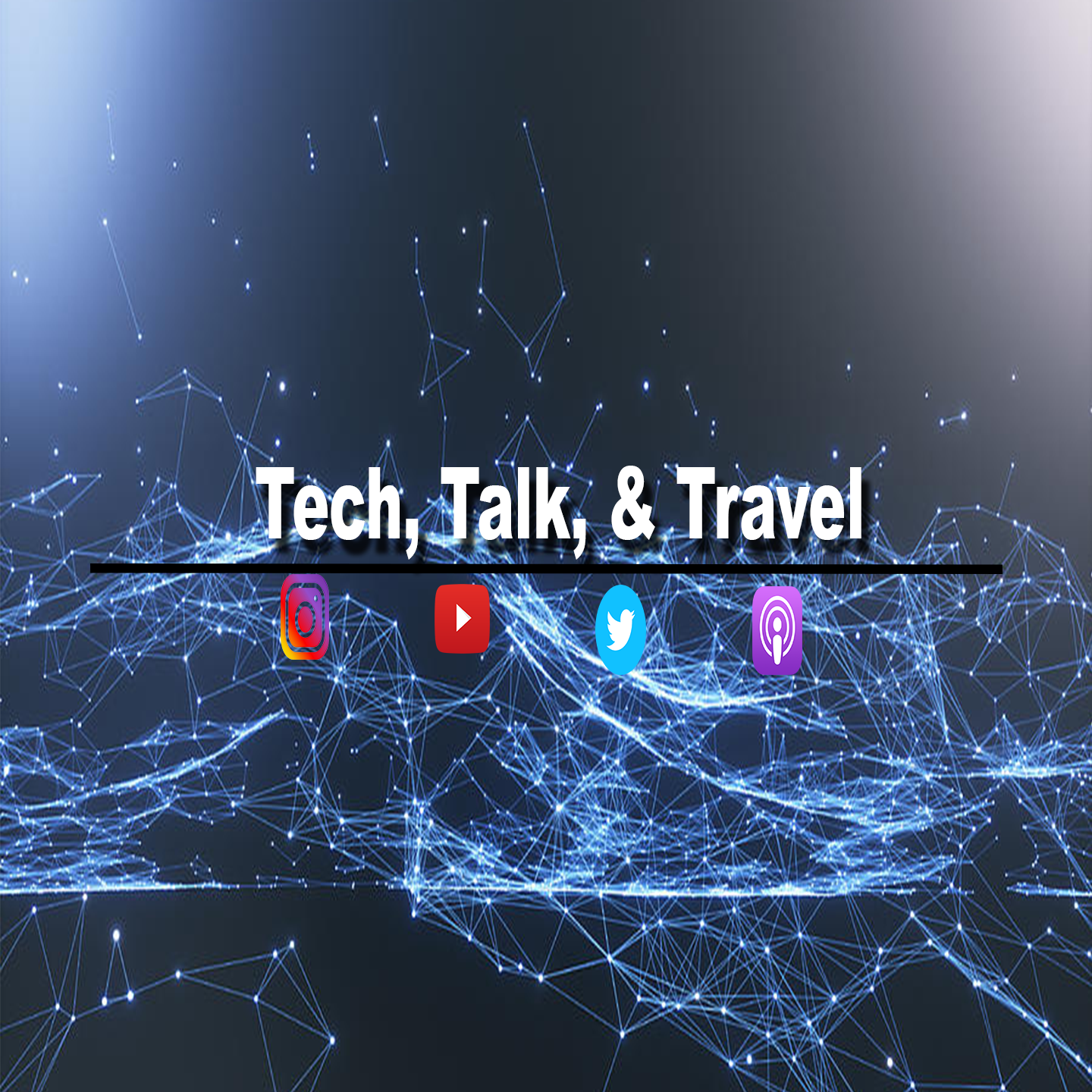 Tech, Talk, & Travel