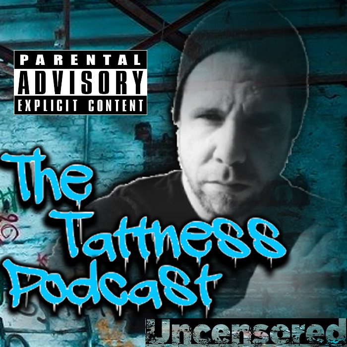 The Tattness Podcast