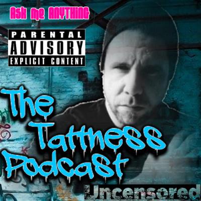 The Tattness Podcast