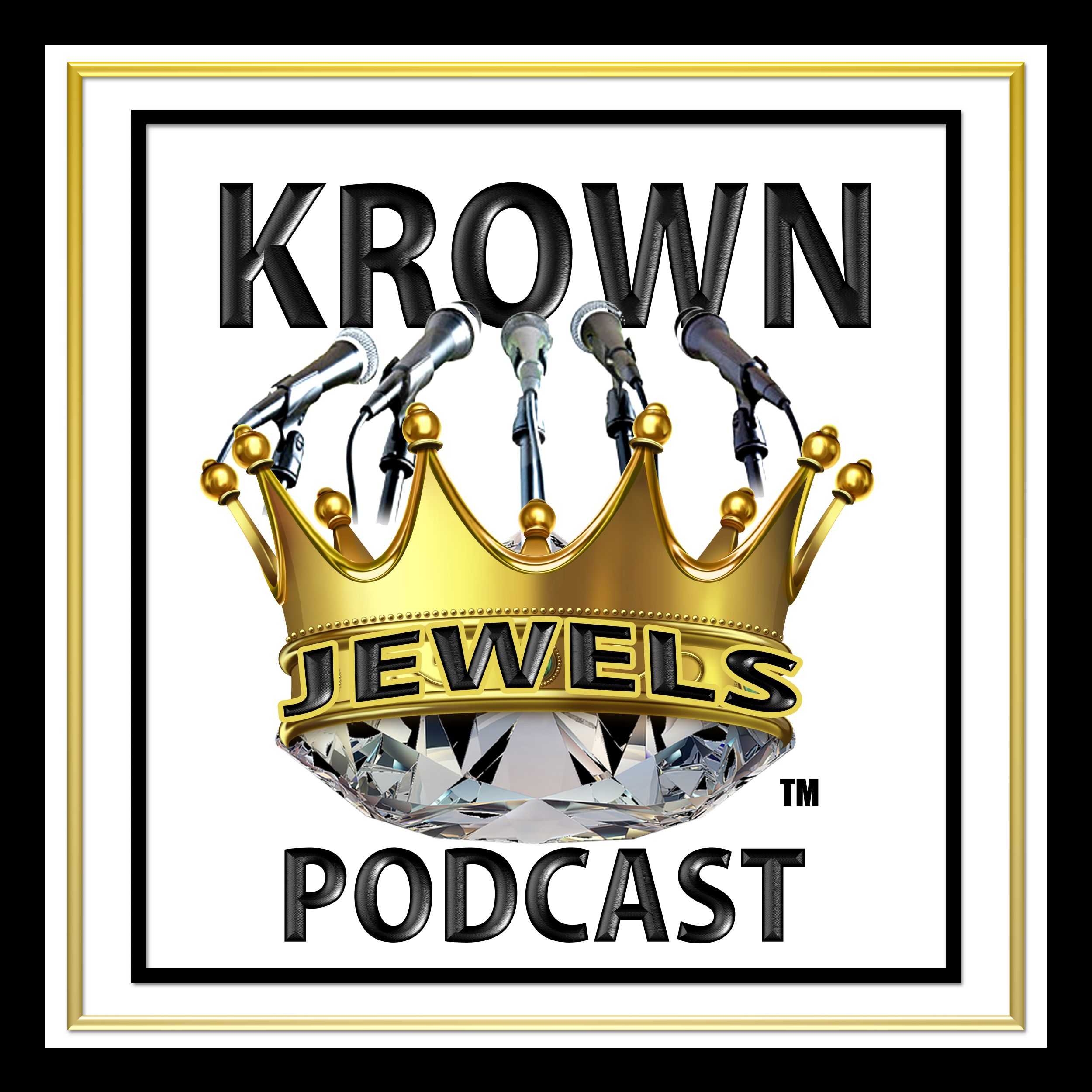Krown Jewels Podcast