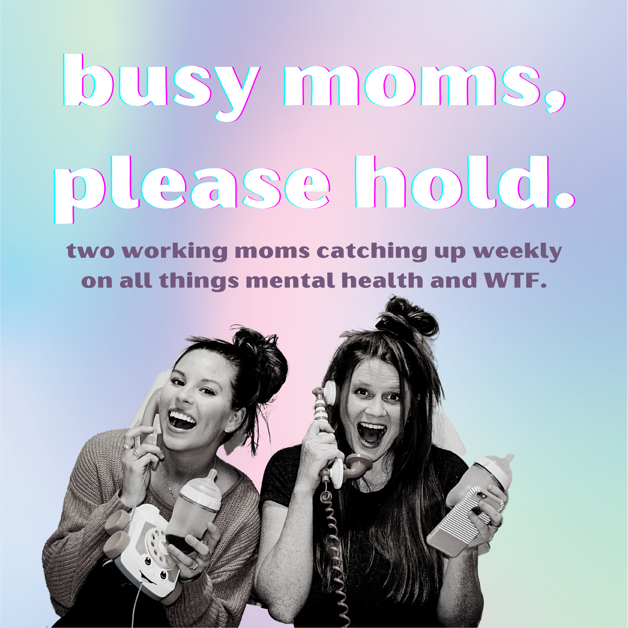 Busy Moms, Please Hold...