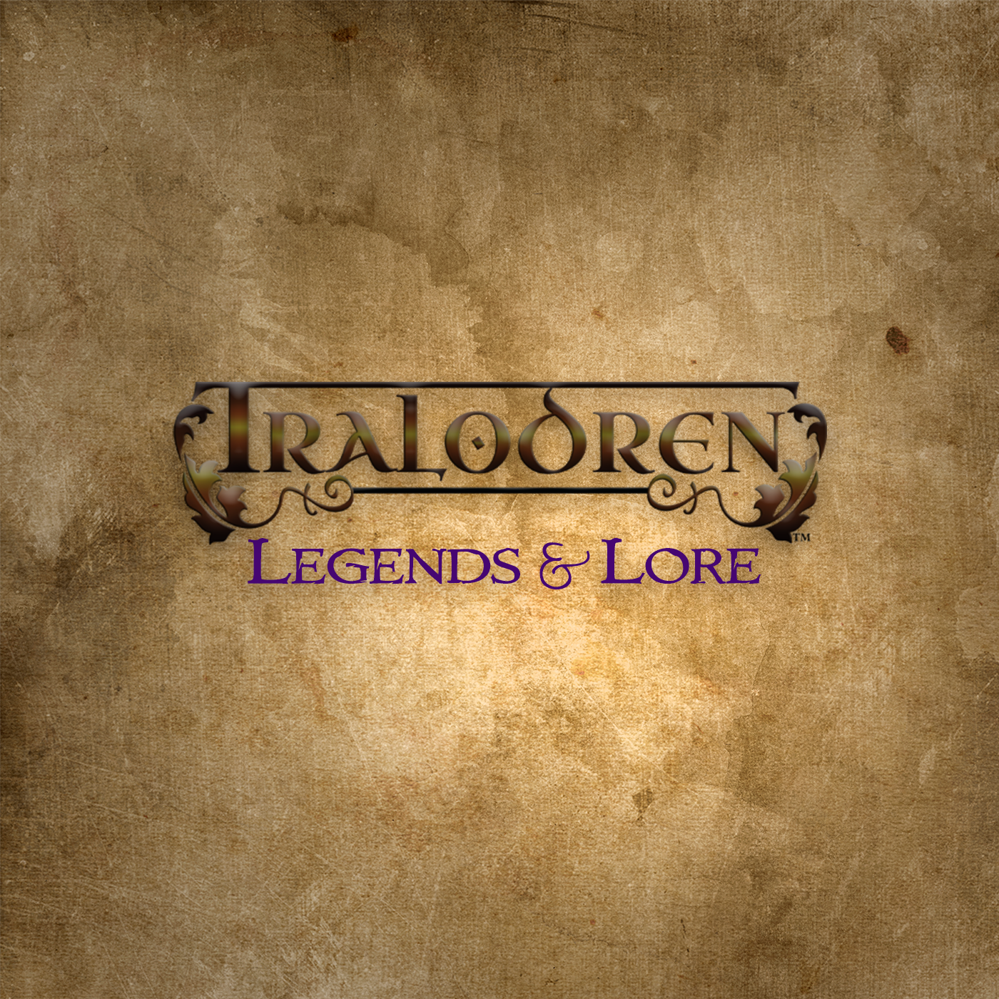 Tralodren: Legends and Lore