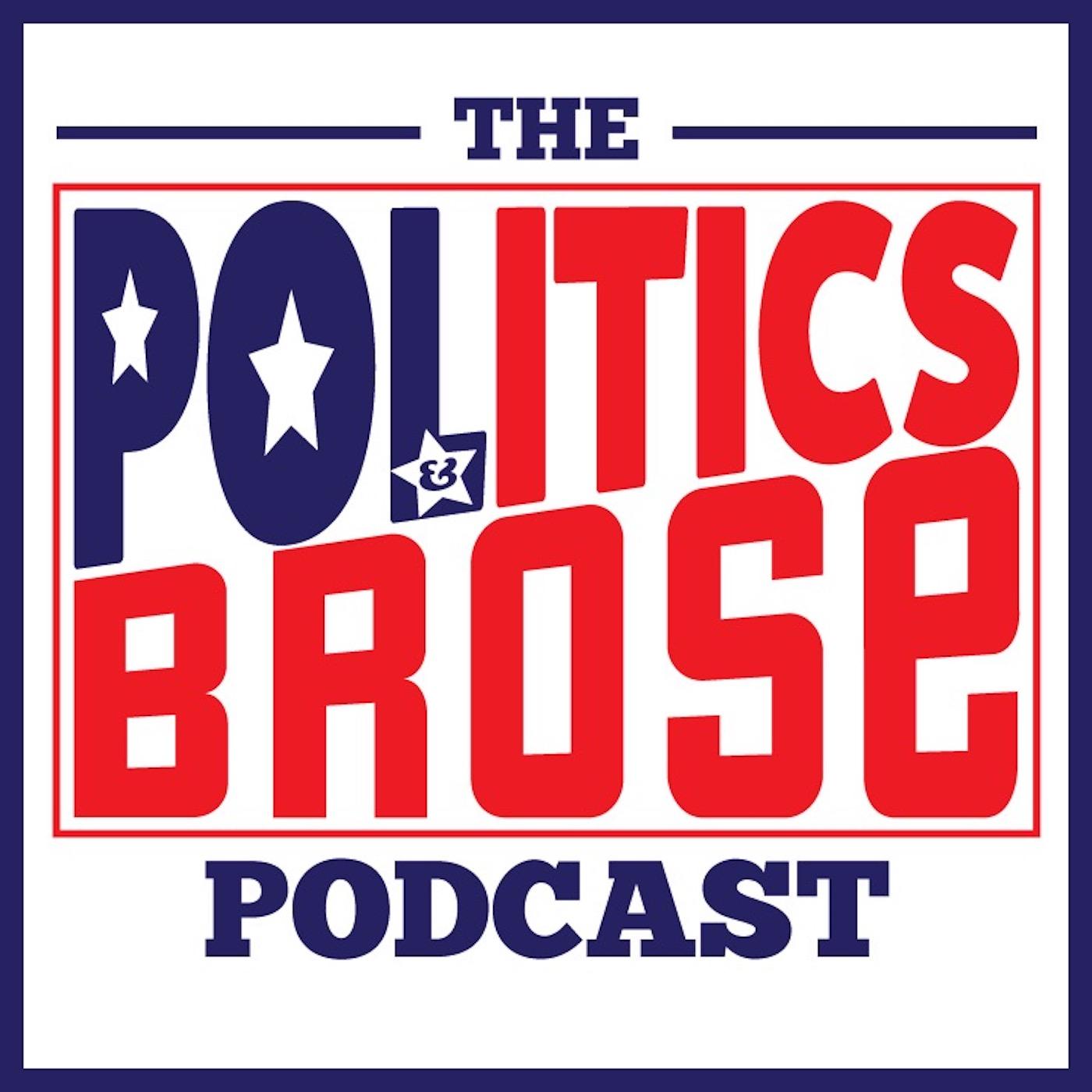 Politics & Brose