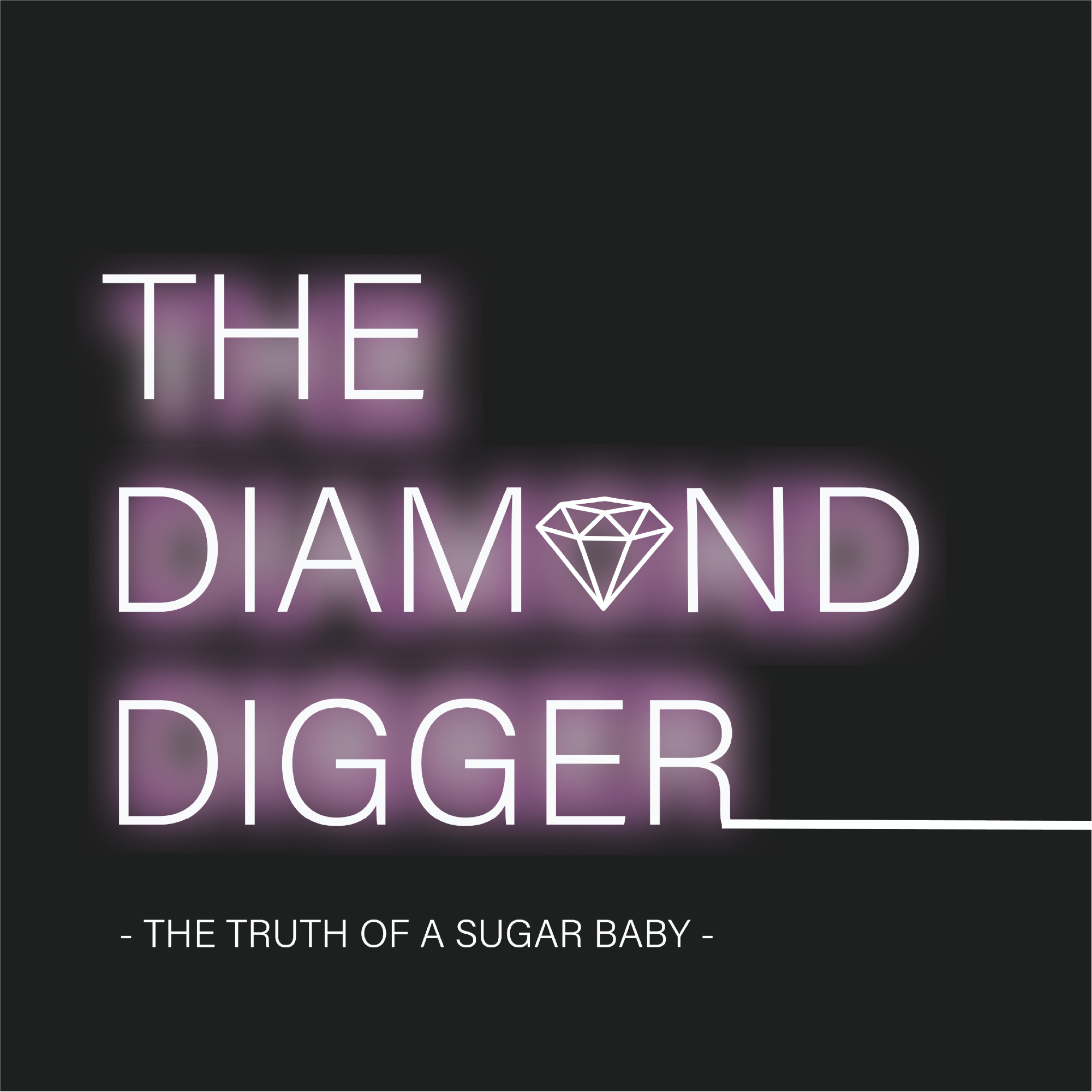 The Diamond Digger - Tales from a former Sugar Baby