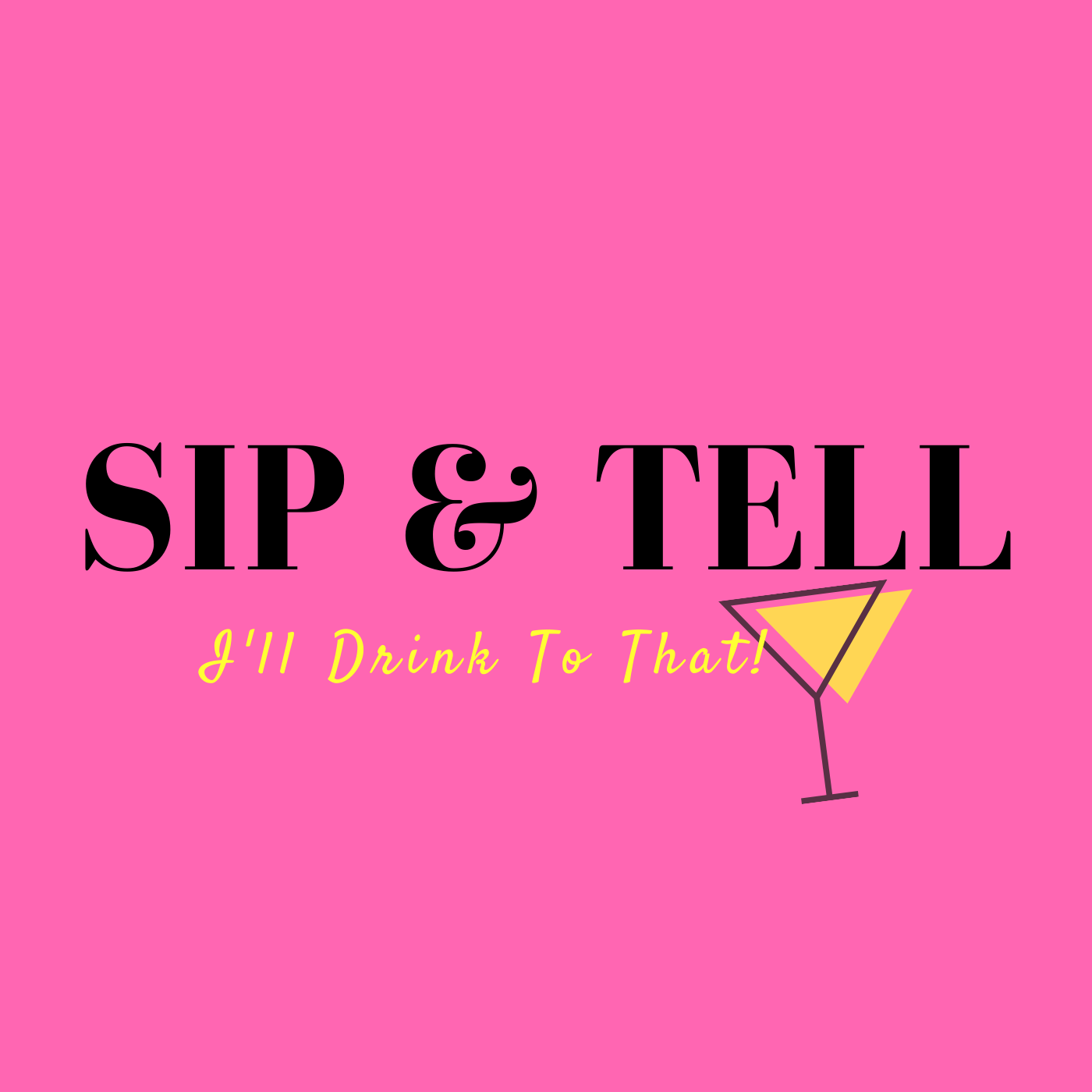 Sip and Tell