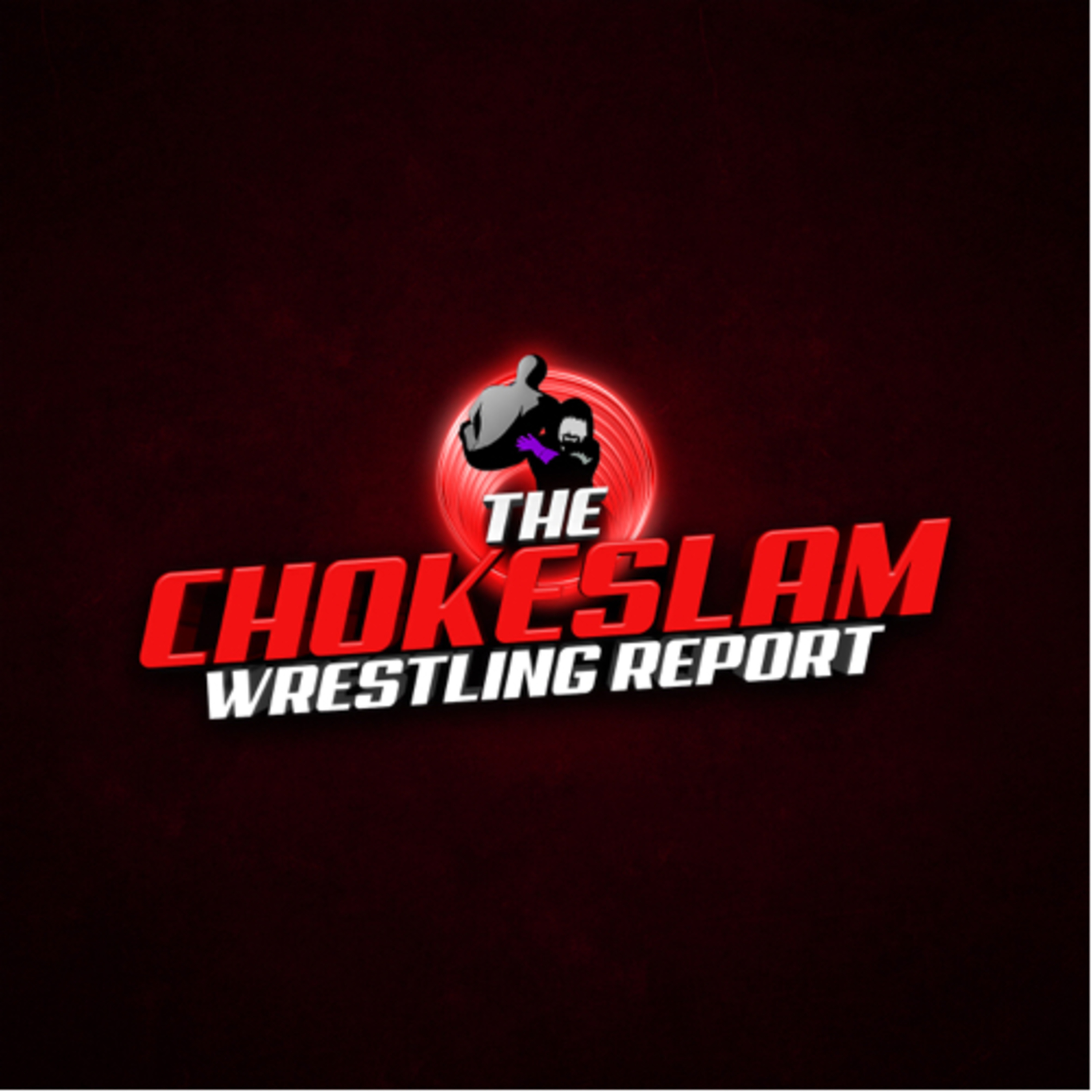 The Chokeslam Wrestling Report