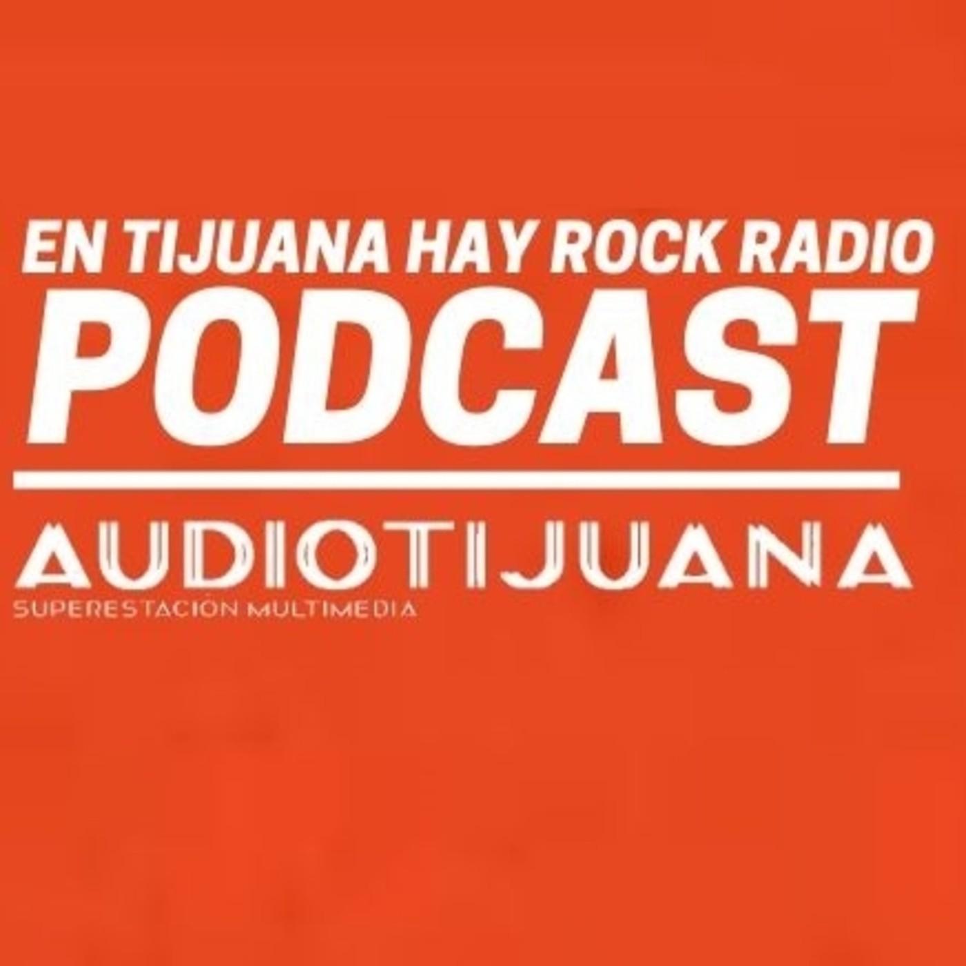 EN TIJUANA HAY ROCK RADIO