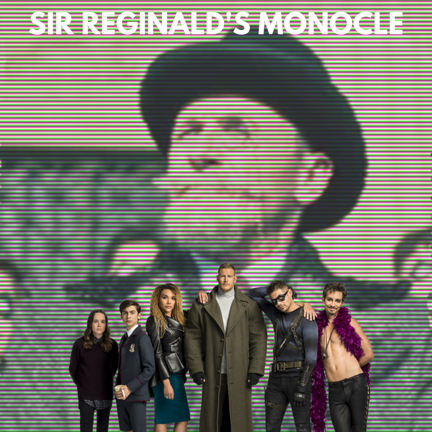 "Sir Reginald's Monocle - An ""Umbrella Academy"" Podcast"