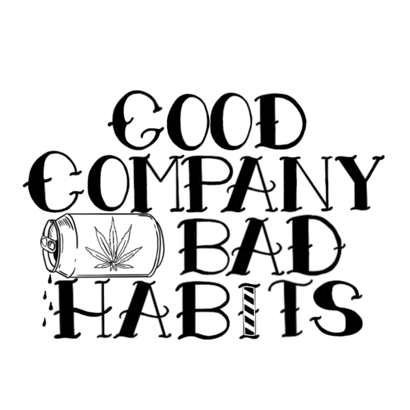 Good Company Bad Habits