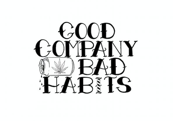 Good Company Bad Habits