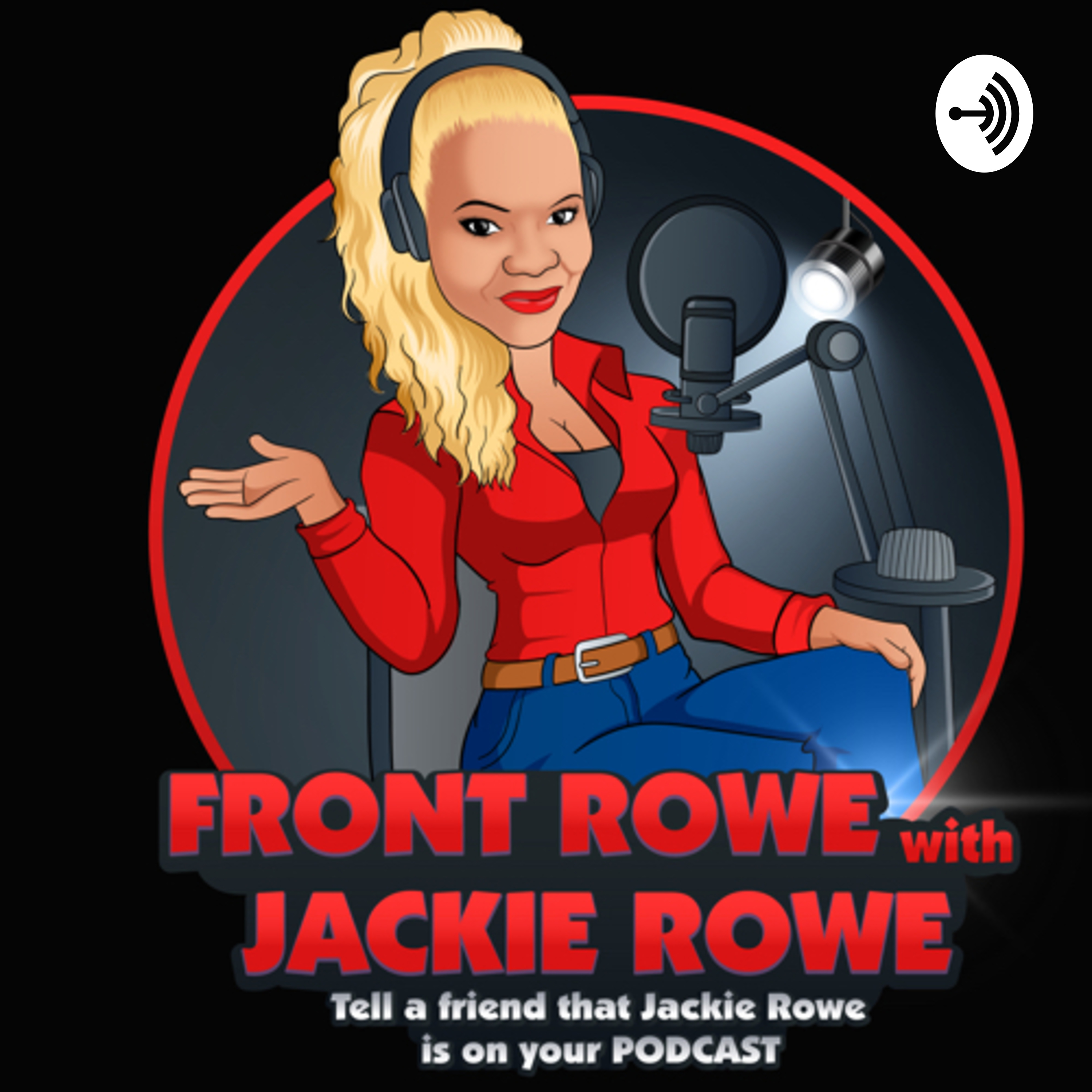 FRONT ROWE With JACKIE ROWE
