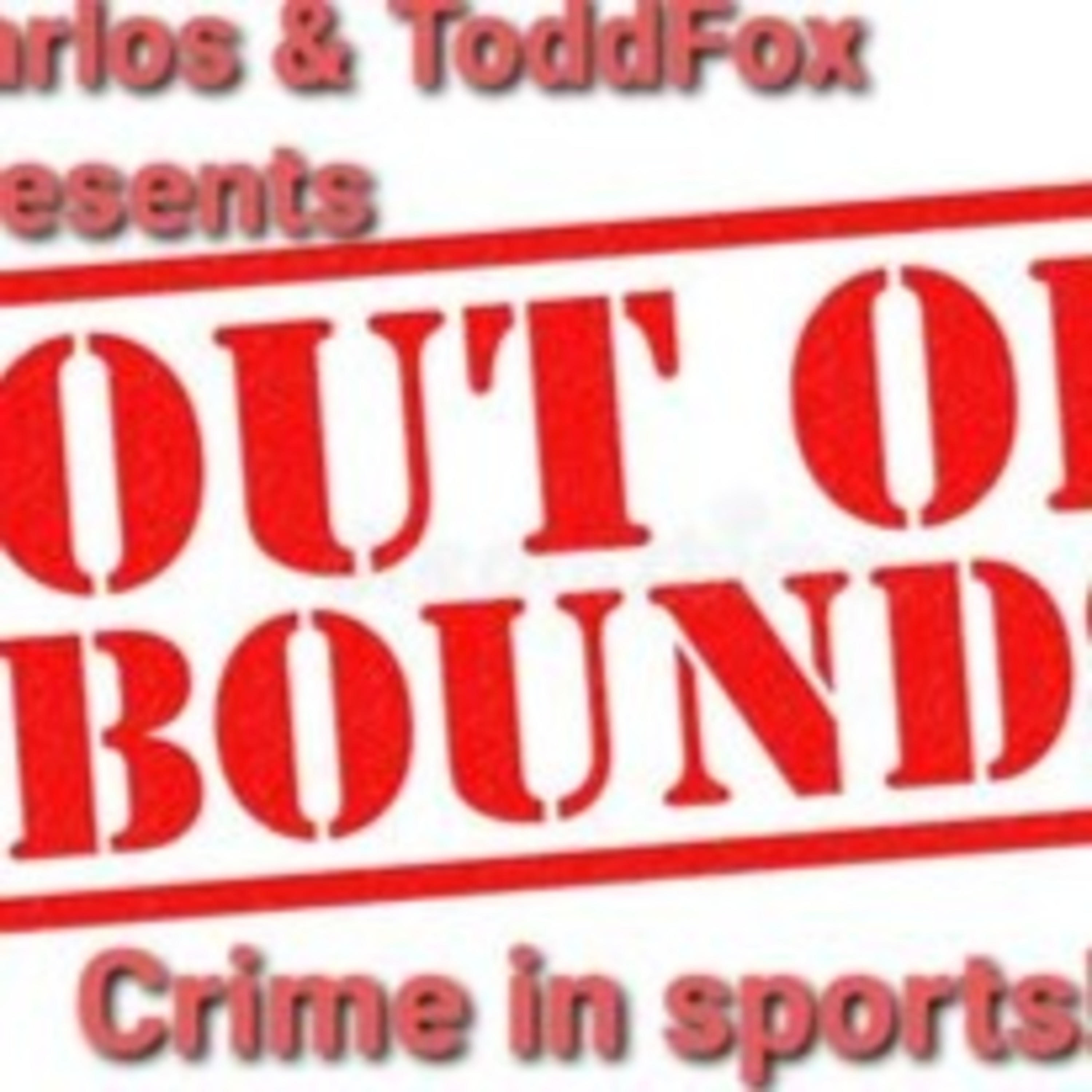 """Out of bounds """"crime in sports"""""""