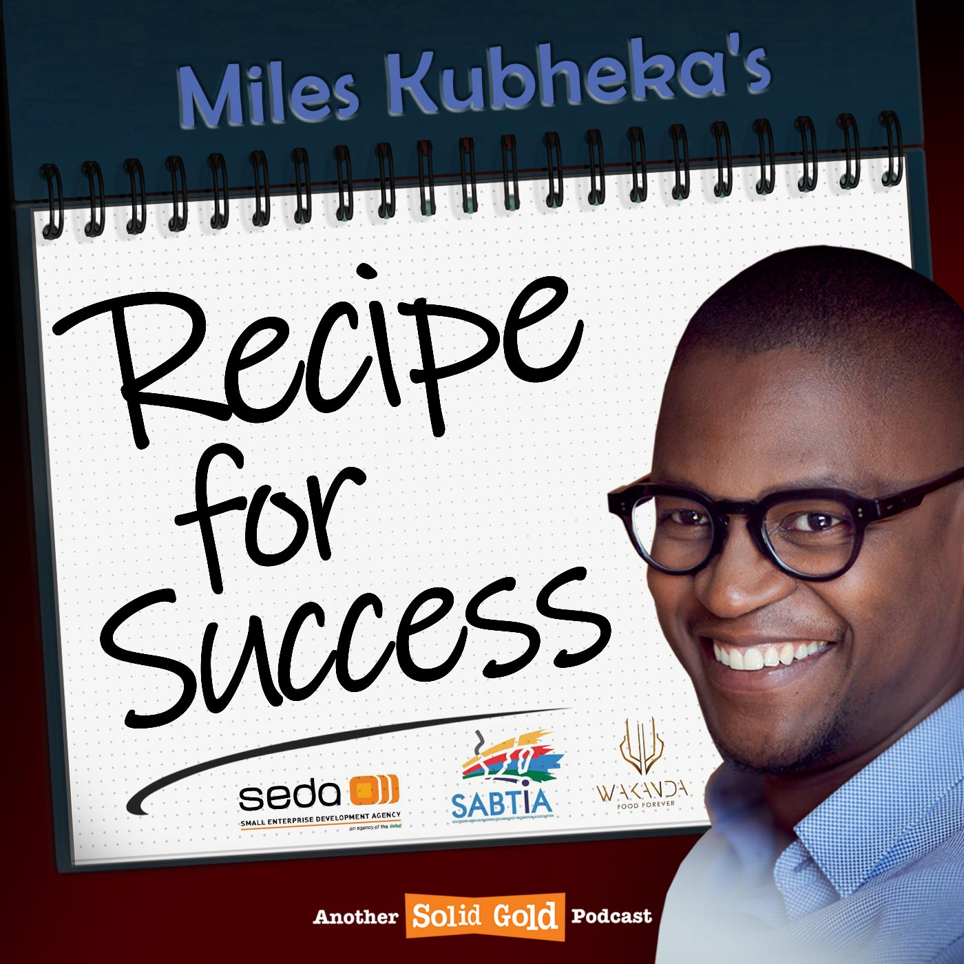 Recipe for Success with Miles Kubheka