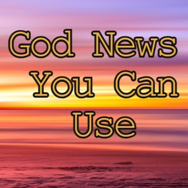 God News You Can Use