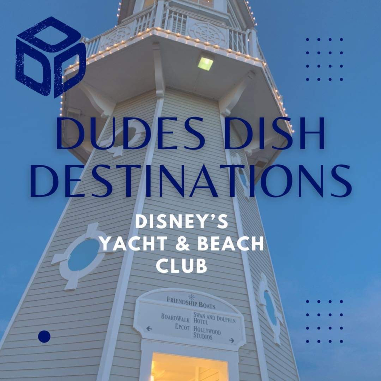 Dudes Dish Disney