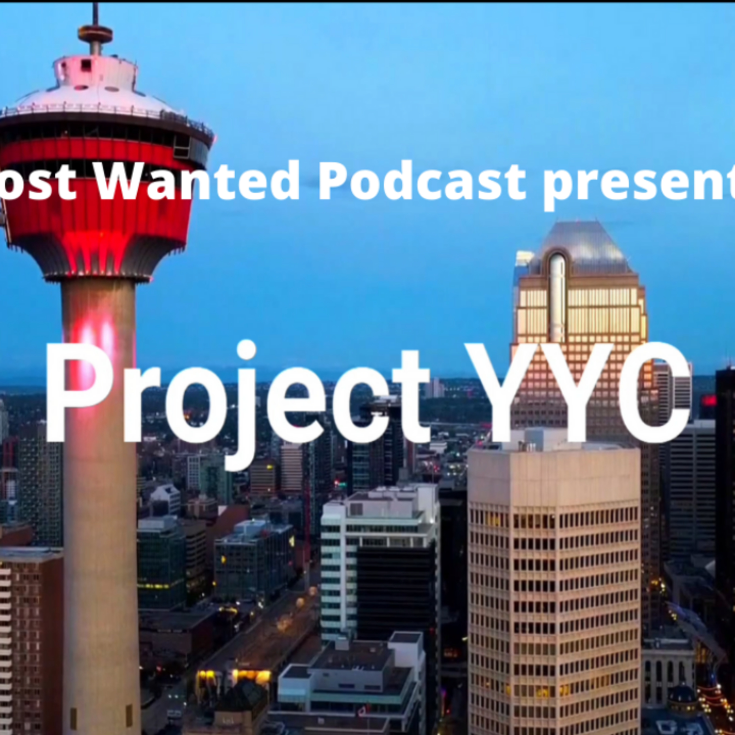 Most Wanted Podcast