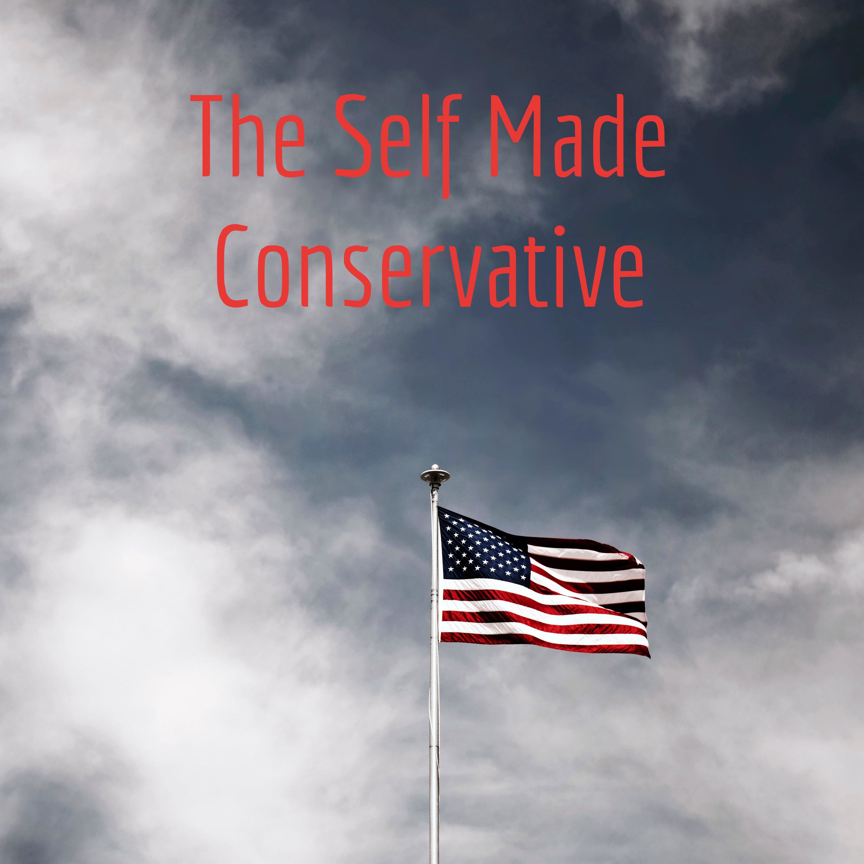 The Self Made Conservative