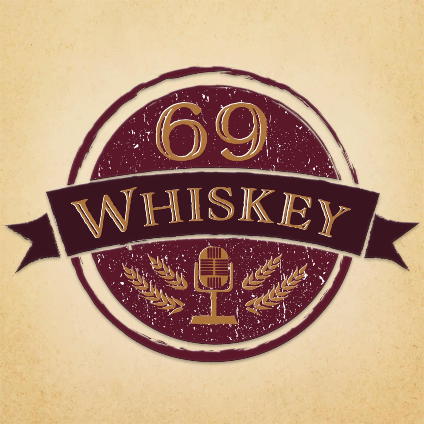 69 Whiskey