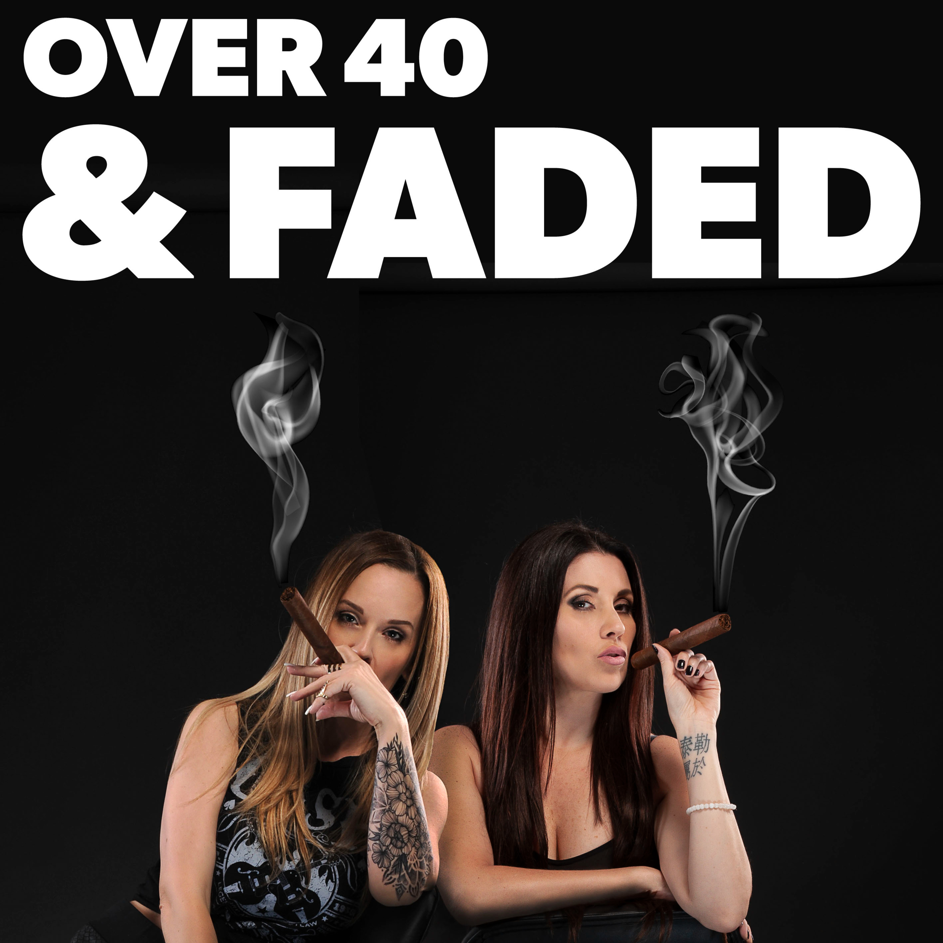 Over 40 & Faded
