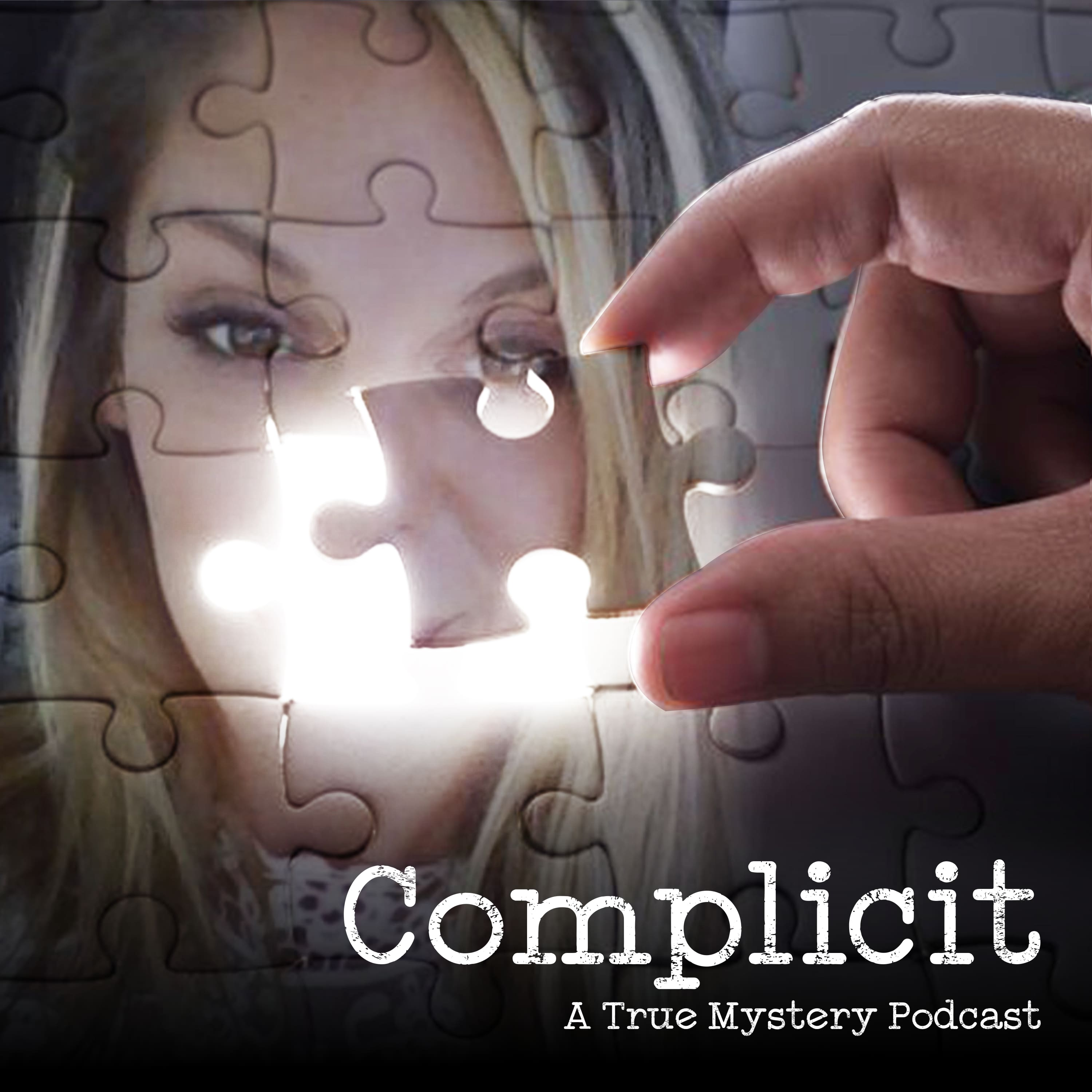 Complicit, A True Mystery Podcast