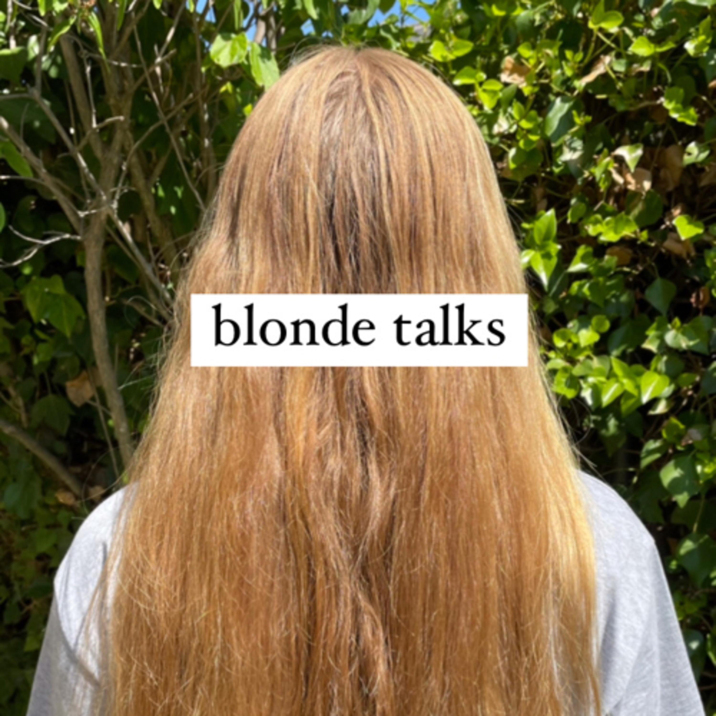 blonde talks