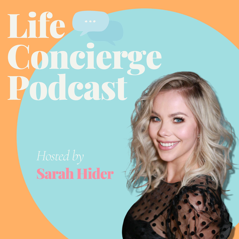 Life Concierge Podcast
