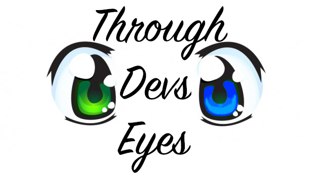 Through Devs Eyes
