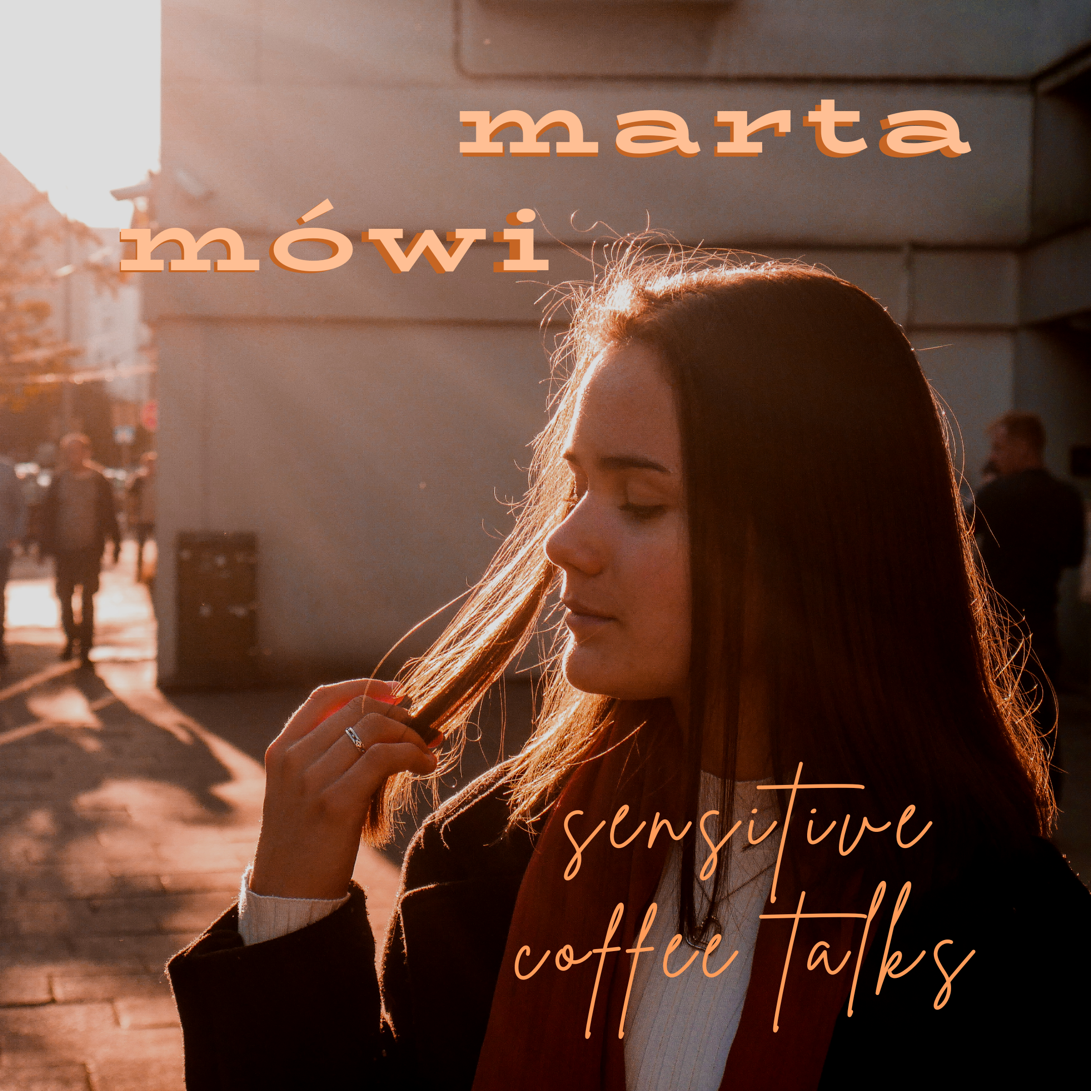 MARTA MÓWI - sensitive coffee talks