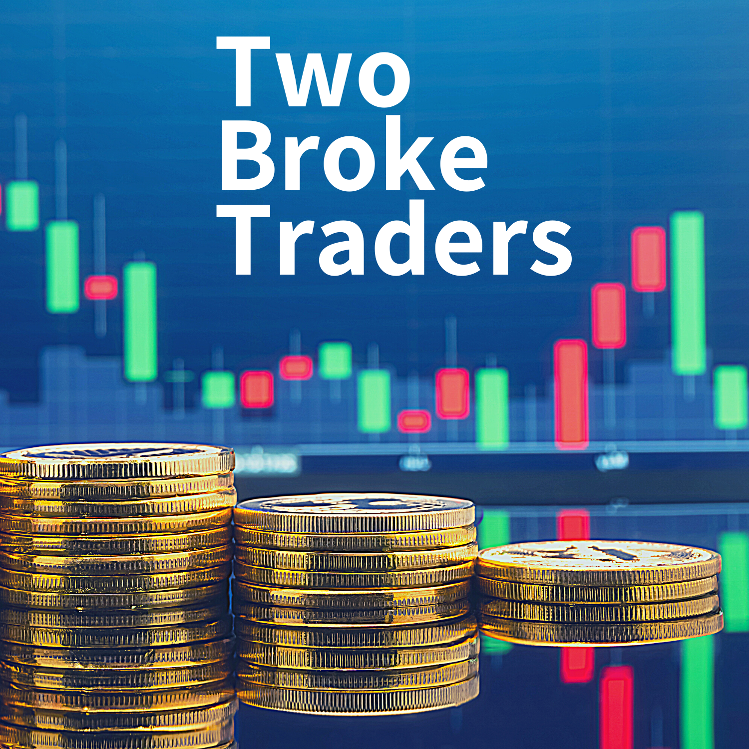 Two Broke Traders