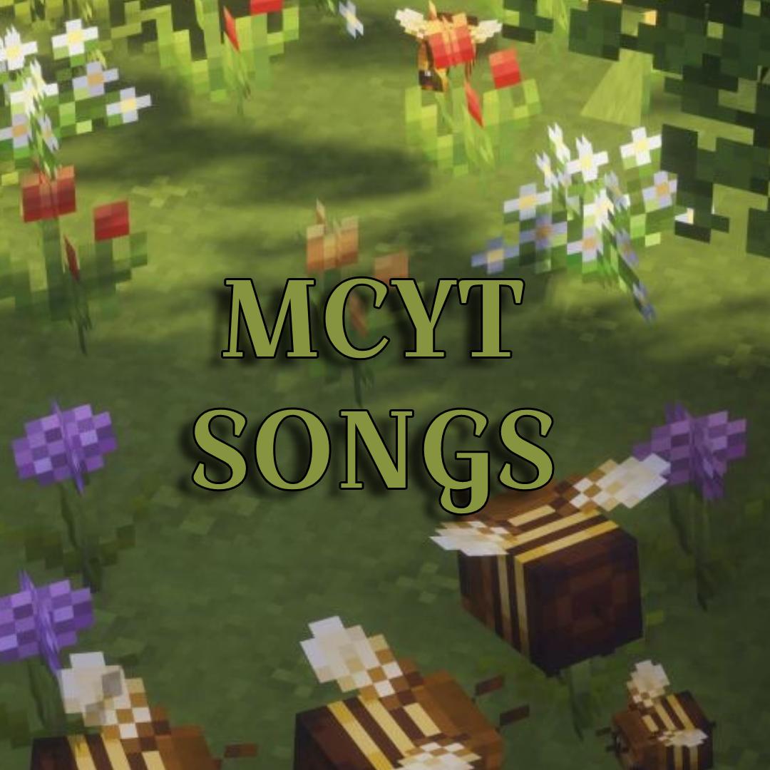 mcyt songs!